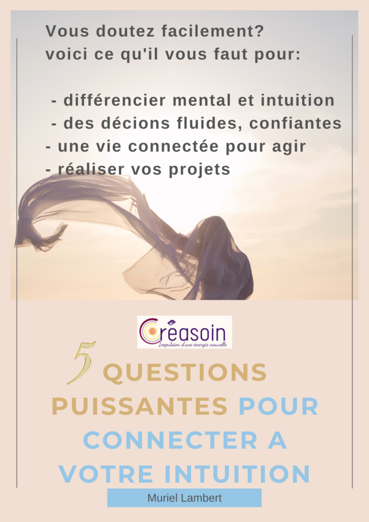 5 questions puissantes pour connecter avec votre intuition